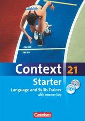 Context 21, Starter: Language and Skills Trainer, Workbook mit Lösungsschlüssel, m. eWorkbook u. CD-Extra