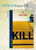 Kill, Literatur-Kartei