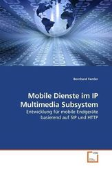 Mobile Dienste im IP Multimedia Subsystem (eBook, 15x22x0,6)