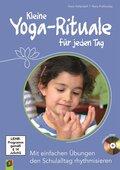 Kleine Yoga-Rituale für jeden Tag, m. DVD-ROM