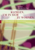 Klingen, um in sich zu wohnen: Von den Klängen der Stille bis zum musikalischen Sharing; Bd.2