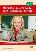 Mit 5-Minuten-Einheiten zum Rechtschreiberfolg, Klasse 6, m. CD-ROM