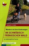 Wandern mit dem Kinderwagen - Im Schwäbisch-Fränkischen Wald