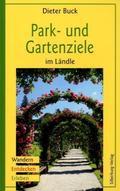 Park- und Gartenziele im Ländle