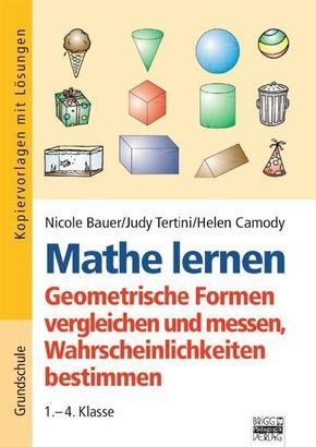 Mathe lernen - Geometrische Formen vergleichen und messen, Wahrscheinlichkeiten bestimmen