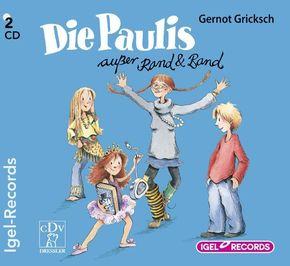 Die Paulis außer Rand und Band, 2 Audio-CDs