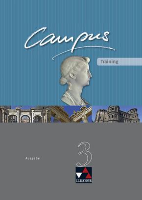 Campus - Ausgabe C. Gesamtkurs Latein in drei Bänden / Campus C Training 3: Zu den Lektionen 77-104