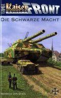 Kaiserfront 1949 - Die Schwarze Macht