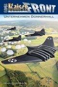 Kaiserfront 1949 - Unternehmen Donnerhall