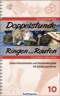 Doppelstunde Ringen und Raufen, m. CD-ROM
