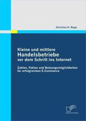 Kleine und mittlere Handelsbetriebe vor dem Schritt ins Internet