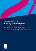 Achtung: Patient online!