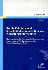 Public Relations und Mitarbeiterkommunikation von Wachstumsunternehmen