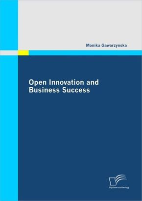 Open Innovation and Business Success