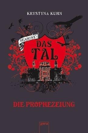 Das Tal - Season 1, Die Prophezeiung