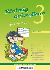 Richtig schreiben, Spaß mit Trolli: 3. Schuljahr, Druckschrift