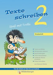 Texte schreiben - Spaß mit Trolli 2. Schuljahr, Druckschrift
