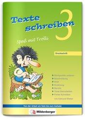 Texte schreiben, Spaß mit Trolli: 3. Schuljahr
