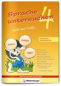 Sprache untersuchen - Spaß mit Trolli, Vereinfachte Ausgangsschrift: 4. Schuljahr