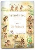 Lernen im Netz: Die Steinzeit; H.27