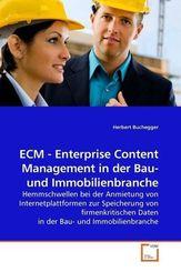 ECM - Enterprise Content Management in der Bau- und Immobilienbranche (eBook, 15x22x1)