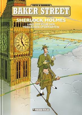 Baker Street - Sherlock Holmes und der Club der tödlichen Sportarten