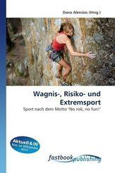 Wagnis-, Risiko- und Extremsport