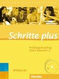 Schritte plus - Deutsch als Fremdsprache: Prüfungstraining Start Deutsch, m. Audio-CD; Bd.2