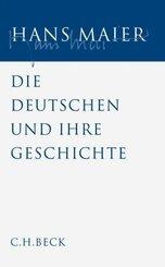 Gesammelte Schriften: Die Deutschen und ihre Geschichte; Bd.5