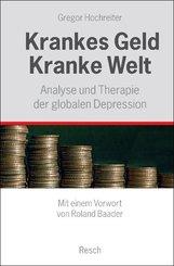 Krankes Geld - Kranke Welt