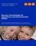 Bessere Schulerfolge für legasthene und lernschwache Kinder - Bd.2