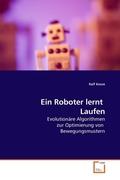 Ein Roboter lernt Laufen (eBook, PDF)