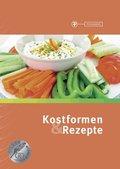 Kostformen & Rezepte