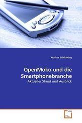 OpenMoko und die Smartphonebranche (eBook, PDF)