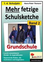 Mehr fetzige Schulsketche, Grundschule - Bd.2