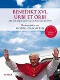 Benedikt XVI. - Urbi et Orbi, Mit dem Papst unterwegs in Rom und der Welt