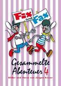 Fix und Fax, Gesammelte Abenteuer - Bd.4