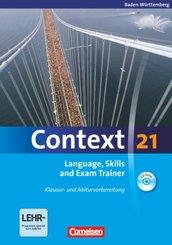 Context 21: Skills and Exam Trainer, m. CD-ROM, Ausgabe Baden-Württemberg