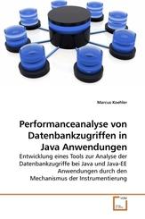 Performanceanalyse von Datenbankzugriffen in Java Anwendungen (eBook, 15x22x0,4)