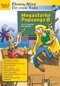Megastarke Popsongs, Sopran-Blockflöte, m. Audio-CD - H.8