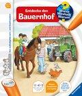 tiptoi®: Entdecke den Bauernhof - Wieso? Weshalb? Warum? tiptoi Bd.1