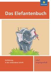 Das Elefantenbuch, Ausgabe 2010: Einführung in die verbundene Schrift, Schulausgangsheft
