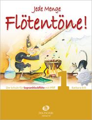 Jede Menge Flötentöne!  Band 1; . - Bd.1