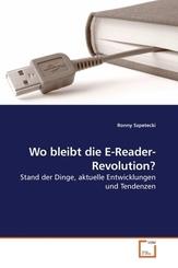 Wo bleibt die E-Reader-Revolution? (eBook, PDF)