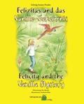 Felizitas und das Vanille-Geheimnis - Felicity and the Vanilla Mystery