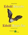 Kobold Mausohr - Kobold Mouse Ear