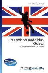 Der Londoner Fußballclub Chelsea