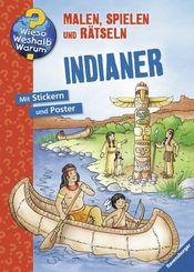 Indianer, Malbuch - Wieso? Weshalb? Warum? Malen, spielen und rätseln