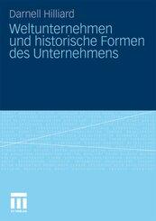 Weltunternehmen und historische Formen des Unternehmens