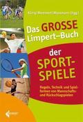 Das Große Limpert-Buch der Sportspiele